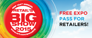 RETAILERS: FREE EXPO Pass to Retail's BIG Show 2015